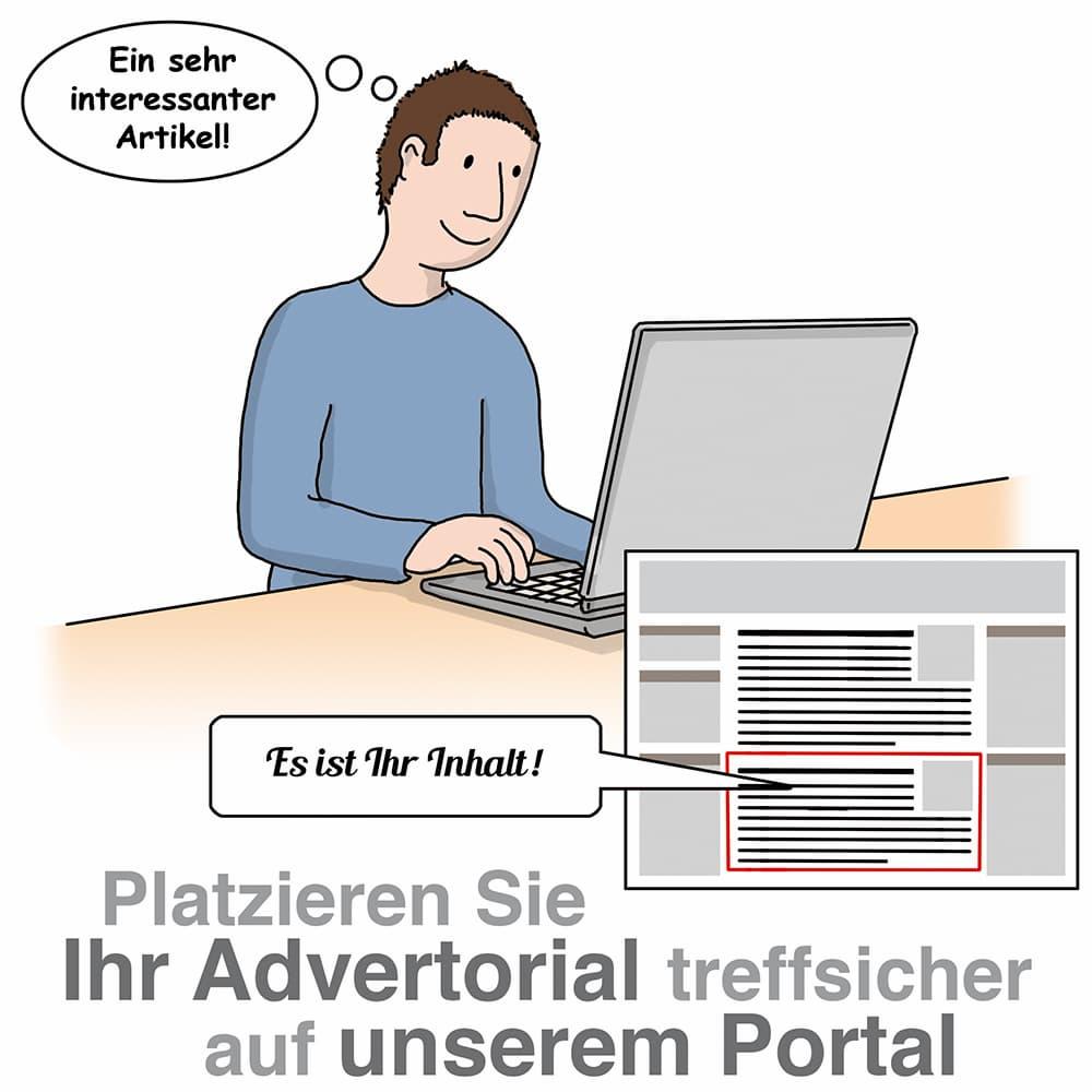 Plazieren Sie ein Advertorial treffsicher auf unserem Portal